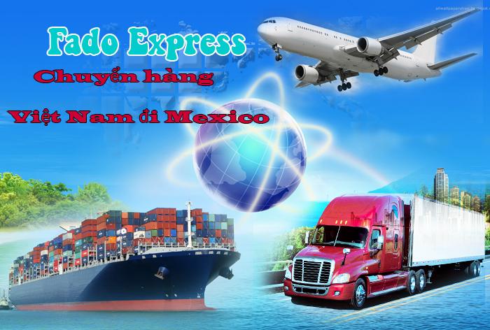 Fado express van chuyen gui hang tu viet nam di mexico