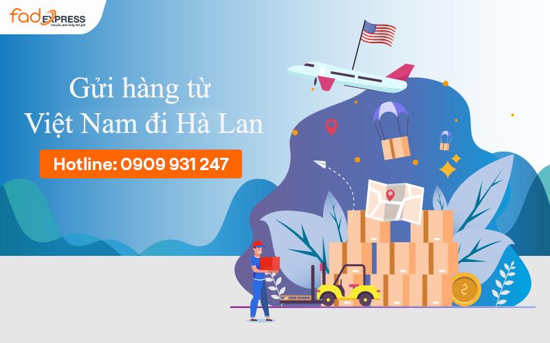 Gửi hàng từ Việt Nam đi Hà Lan