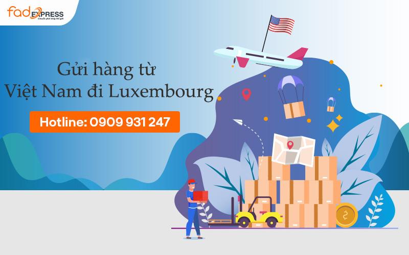 gửi hàng từ Việt Nam đi Luxembourg