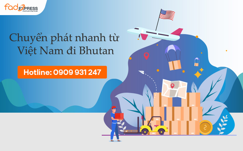 chuyển phát nhanh từ Việt Nam đi Bhutan